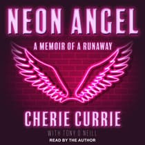 Neon Angel by Cherie Currie audiobook