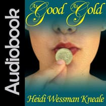As Good As Gold by Heidi Wessman Kneale audiobook