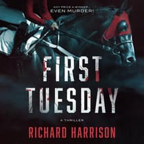 First Tuesday by Richard Harrison audiobook