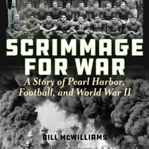 Scrimmage for War by Bill McWilliams audiobook
