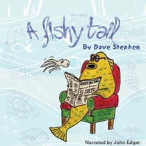 A Fishy Tail by Dave Stephen audiobook