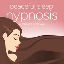 Peaceful Sleep Hypnosis by Nicola Haslett audiobook