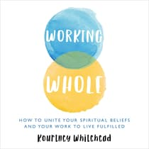 Working Whole by Kourtney Whitehead audiobook