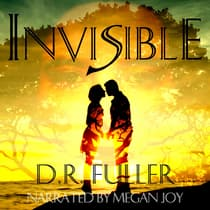 Invisible by D.R. Fuller audiobook