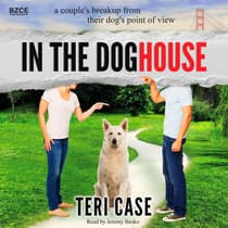 In the Doghouse by Teri Case audiobook