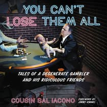 You Can't Lose Them All by Sal Iacono audiobook