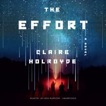 The Effort by Claire Holroyde audiobook