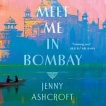 Meet Me in Bombay by Jenny Ashcroft audiobook