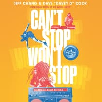 Can't Stop Won't Stop (Young Adult Edition) by Jeff Chang audiobook
