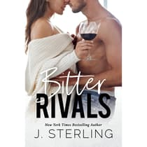 Bitter Rivals  by J. Sterling audiobook