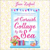 A Cornish Cottage by the Sea by Jane Linfoot audiobook