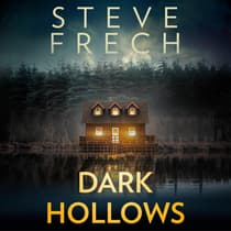 Dark Hollows by Steve Frech audiobook