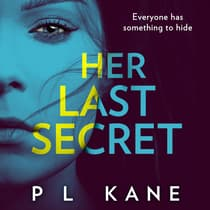 Her Last Secret by P L Kane audiobook
