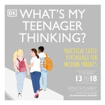 What's My Teenager Thinking by Tanith Carey audiobook