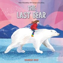 The Last Bear by Hannah Gold audiobook