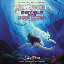 Wild Rescuers: Sentinels in the Deep Ocean by StacyPlays  audiobook
