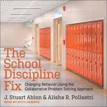 The School Discipline Fix by J. Stuart Ablon audiobook