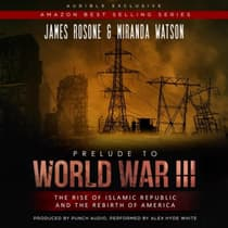 A Prelude to World War III by James Rosone audiobook