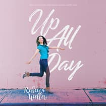 Up All Day by Rebecca Weller audiobook