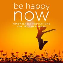 Be Happy NOW by Nicola Haslett audiobook