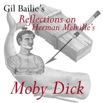 Reflections on Herman Melville's Moby Dick by Gil Bailie audiobook
