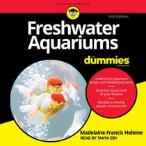 Freshwater Aquariums For Dummies by Madelaine Francis Heleine audiobook