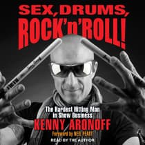 Sex, Drums, Rock 'n' Roll! by Kenny Aronoff audiobook