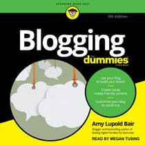 Blogging For Dummies by Amy Lupold Bair audiobook
