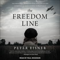 The Freedom Line by Peter Eisner audiobook