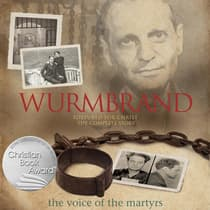 Wurmbrand by The Voice of the Martyrs audiobook