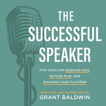 The Successful Speaker by Grant Baldwin audiobook