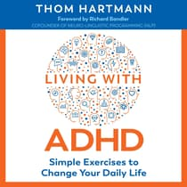 Living with ADHD by Thom Hartmann audiobook