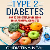 Type 2 Diabetes by Christina Neal audiobook