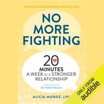 No More Fighting by Alicia Muñoz, LPC audiobook