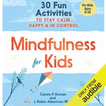 Mindfulness for Kids by Carole P. Roman audiobook