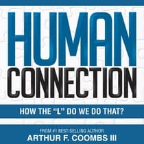 Human Connection by Arthur F. Coombs audiobook