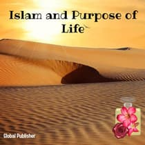 Islam and Purpose of Life by National Publisher audiobook