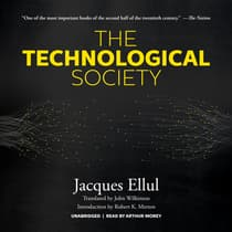 The Technological Society by Jacques Ellul audiobook