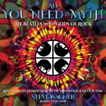 All You Need Is Myth by Steve Wagner audiobook