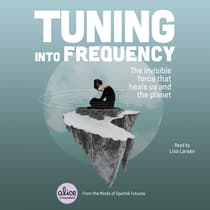 Tuning into Frequency by Sputnik Futures audiobook