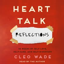 Heart Talk: Reflections by Cleo Wade audiobook