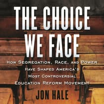 The Choice We Face by Jon Hale audiobook
