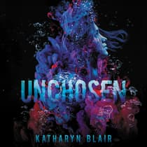 Unchosen by Katharyn Blair audiobook