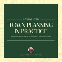 Town Planning in Practice by Raymond Unwin audiobook