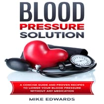 Blood Pressure Solution by Mike Edwards audiobook