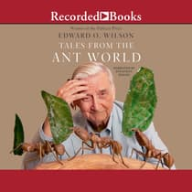 Tales from the Ant World by Edward O. Wilson audiobook