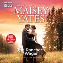 The Rancher's Wager & Take Me, Cowboy by Maisey Yates audiobook