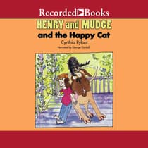 Henry and Mudge and the Happy Cat by Cynthia Rylant audiobook