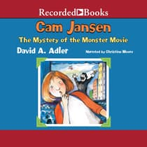 Cam Jansen and the Mystery of the Monster Movie by David A. Adler audiobook