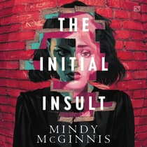 The Initial Insult by Mindy McGinnis audiobook